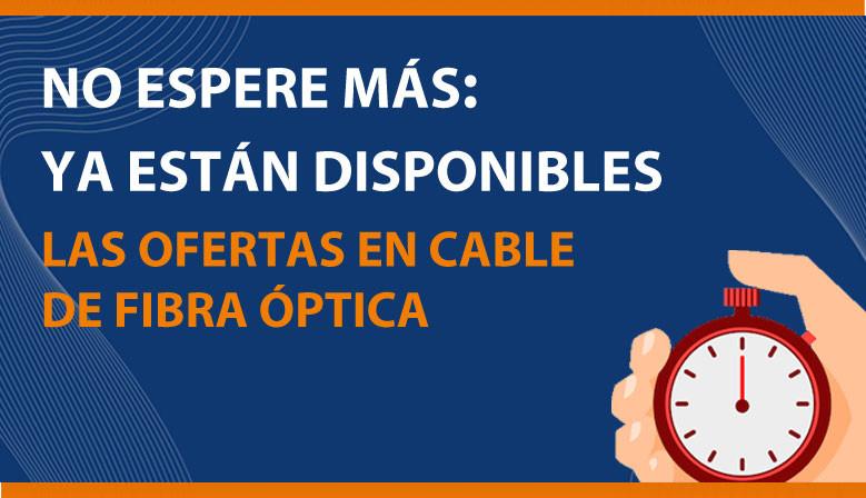 Ofertas cable fibra óptica